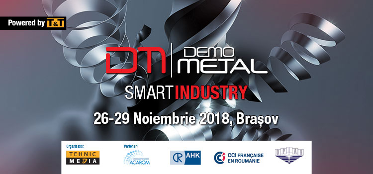 DEMO METAL BRAȘOV – Smart Industry, 26-29 noiembrie 2018