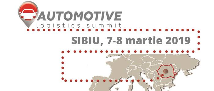 Automotive Logistics Summit, Sibiu, 7-8 Martie 2019