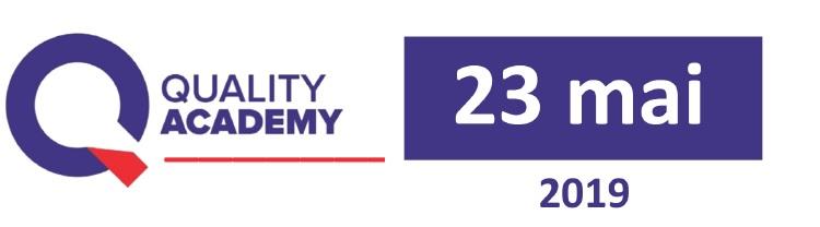 Participati la Quality Academy, 23 Mai 2019, Sibiu