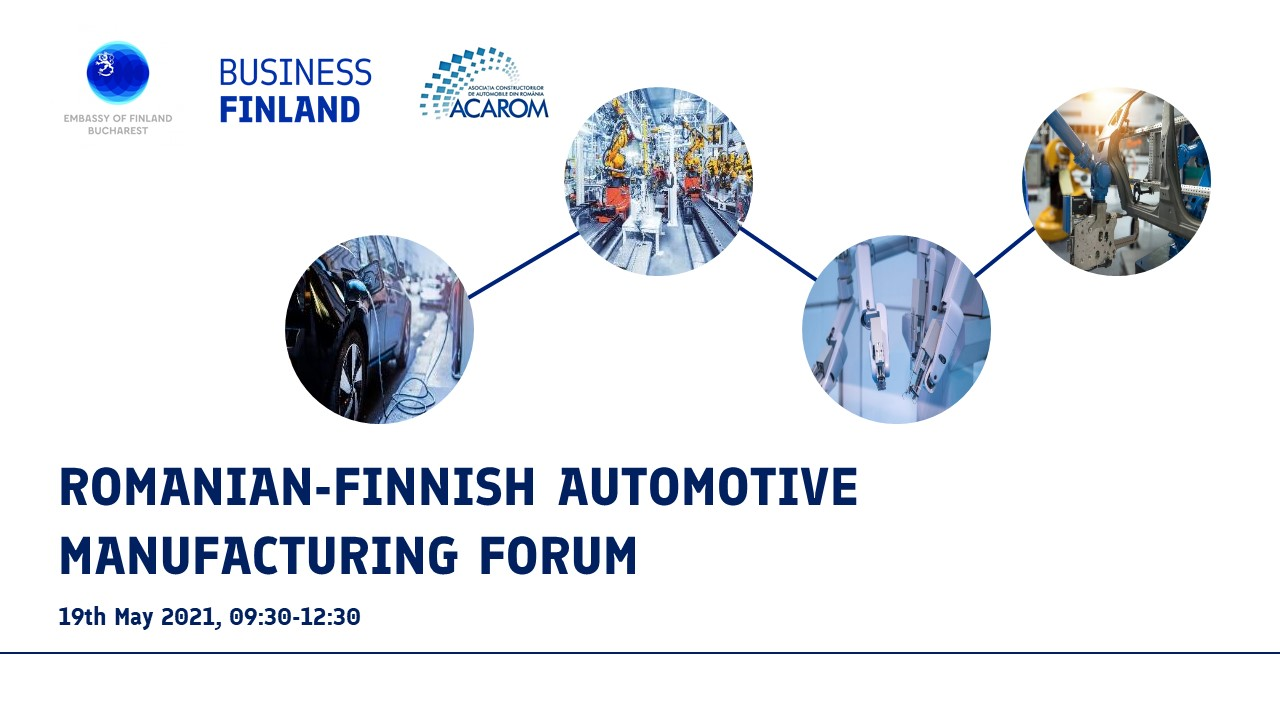 Register to Romanian-Finnish Automotive Manufacturing Forum – 19th of May 2021